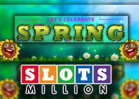 Promotion Spring Break sur Slots Million